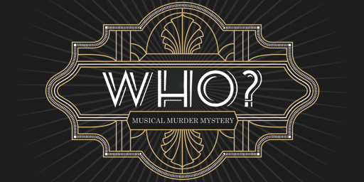 Who? A Musical Murder Mystery
